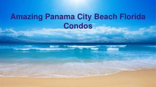 Find Your Perfect Vacation In Panama City Beach Florida Condos