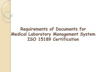 Requirements of iso 15189 documents