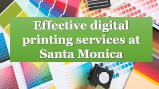 Effective digital printing services at santa monica