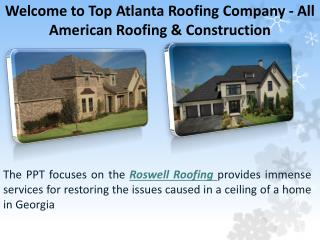 Looking For The  Best Roofing in Roswell