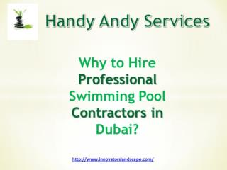 Why to hire professional swimming pool contractors in Dubai?
