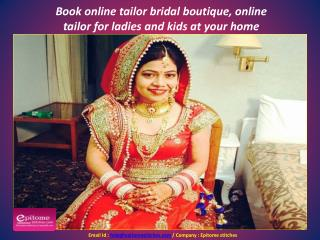 Book online tailor bridal boutique, online tailor for ladies and kids at your home
