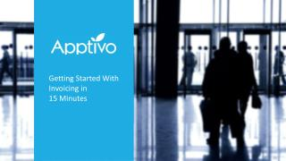 Getting Started With Invoices in 15 Minutes - Apptivo