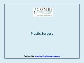 Combs Plastic Surgery & Aesthetics-Plastic Surgery