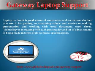 Gateway Support Toll-Free:1-800-294-5907
