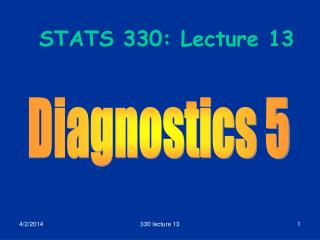 STATS 330: Lecture 13