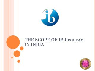 The Scope of IB Program in India - Sangam School of Excellence