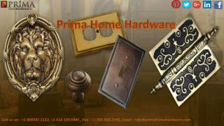 Choose Best Custom Made Hardware