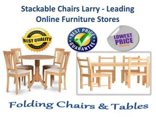 Stackable Chairs Larry - Leading Online Furniture Stores