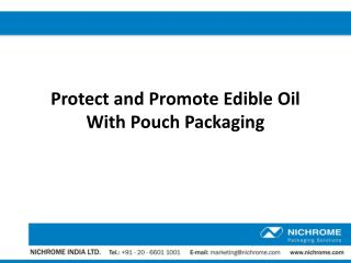 Protect and Promote Edible Oil with Pouch Packaging