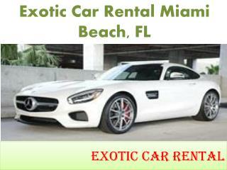Exotic Car Rental Miami Beach, FL