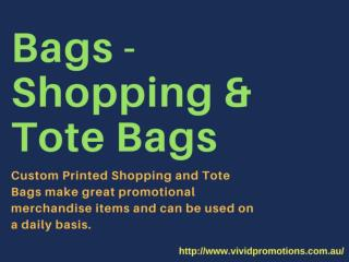 Promotional Shopping and Tote Bags at Vivid Promotions