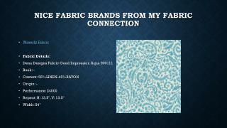 Nice Fabric Brands from My Fabric Connection