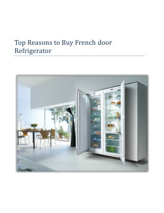 French door Refrigerator – Kitchen Appliance in Growing Demand