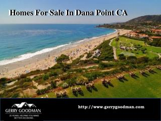 Homes For Sale In Dana Point CA - Gerry Goodman
