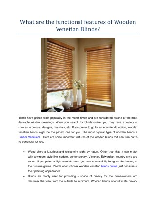 What are the functional features of Wooden Venetian Blinds?