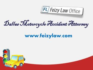 Dallas Motorcycle Accident Attorney - Feizylaw.com