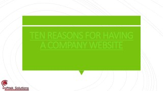 TEN REASONS FOR HAVING A COMPANY WEBSITE