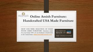 Online Amish Furniture: Handcrafted USA Made Furniture