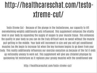 http://healthcareschat.com/testo-xtreme-cut/