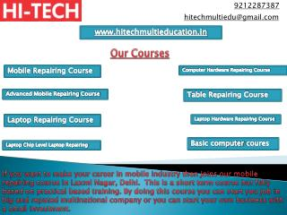 Hi Tech Provides Marvelous Mobile Repairing Course in Laxmi Nagar, Delhi