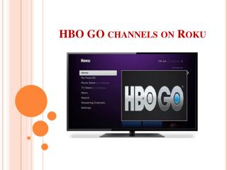 HBO GO channels on Roku
