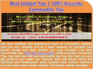 MCX Tips Expert India | Commodity Trading Tips with 100% Accuracy