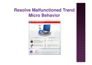 Resolve malfunctioned trend micro behavior