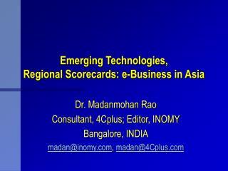 Emerging Technologies, Regional Scorecards: e-Business in Asia