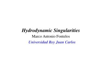 Hydrodynamic Singularities