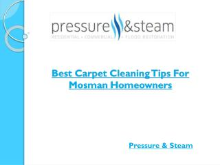 Best Carpet Cleaning Tips For Mosman Homeowners
