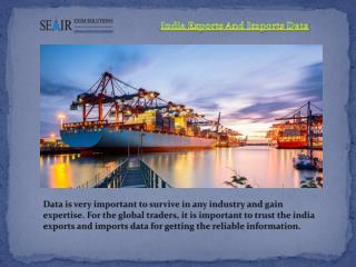 Get India Exports And Imports Data From Seair Exim Solutions