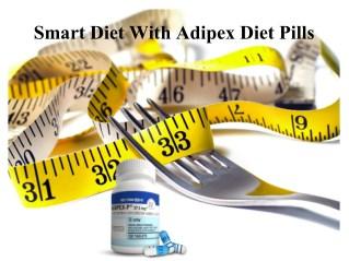 Smart Diet With Adipex Diet Pills