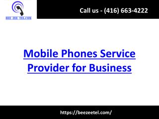 Mobile Phones Service Provider for Business - Beezeetel.com