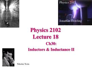 Physics 2102  Lecture 18