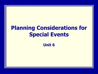 Planning Considerations for Special Events