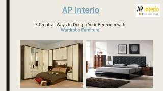 7 Creative Ideas to Design Your Bedroom with Wardrobe Furniture – AP Interio