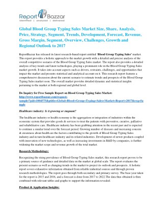 Blood Group Typing Sales Market Size, Share, Analysis, Industry Demand and Forecasts Report to 2017