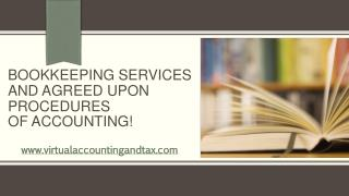Bookkeeping Services and Agreed upon procedures