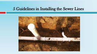 5 Guidelines in Installing the Sewer Lines