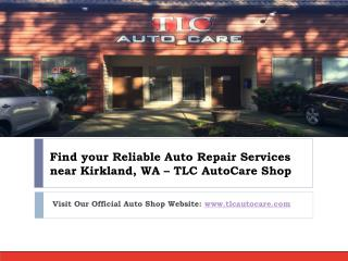 Your Trusted #1 Auto Repair Services Near kirkland WA | TLC AutoCare