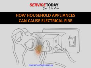 How To Stay Safe From Electrical Fire Caused By Household Appliances