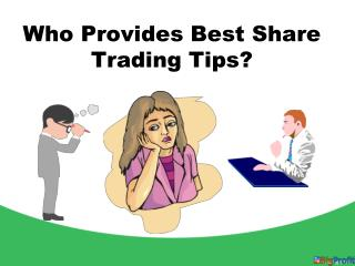 Who provides Best Share Trading Tips