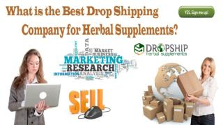 What is the Best Drop Shipping Company for Herbal Supplements?