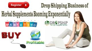 Drop Shipping Business of Herbal Supplements Booming Exponentially