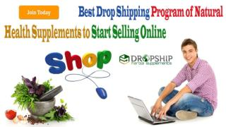 Best Drop Shipping Program of Natural Health Supplements to Start Selling Online