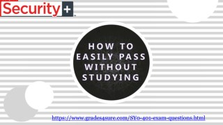 Pass your CompTIA SY0-401 Exam With (Grades4sure.com)