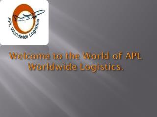 Apl world wide logistics