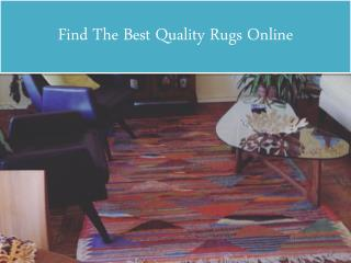 Find The Best Quality Rugs Online