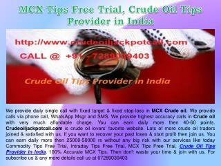 MCX Tips Free Trial, Crude Oil Tips Provider in India